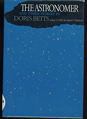 The Astronomer and Other Stories: Betts, Doris
