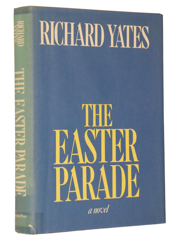 The Easter Parade: Yates, Richard