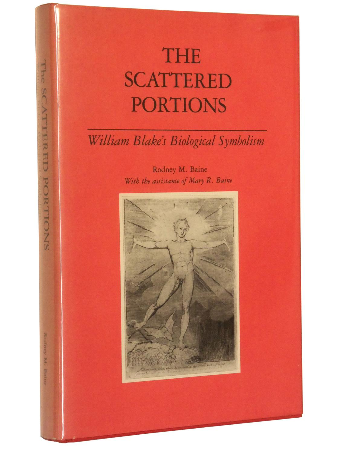 The Scattered Portions William Blakes Biological Symbolism By Baine