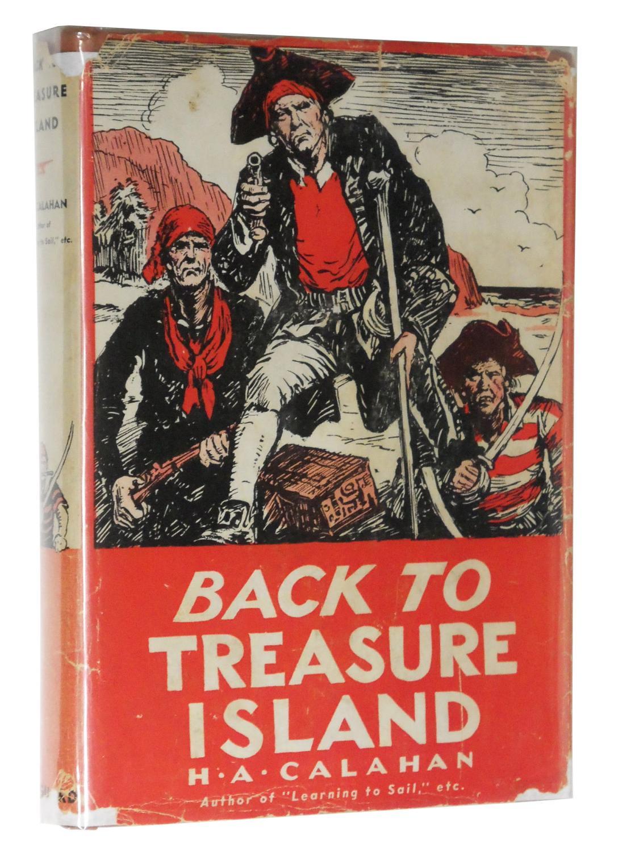 Back to Treasure Island: Calahan, Harold Augustin
