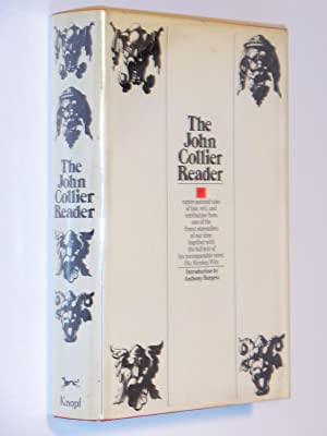 The John Collier Reader: Collier, John; Introduction by Anthony Burgess