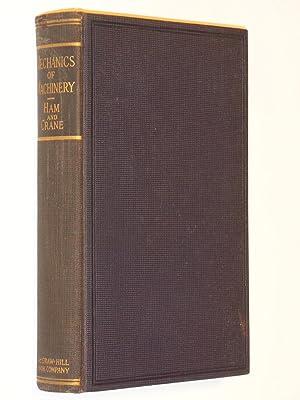 Mechanics of Machinery: Ham, C. W.; Crane, E. J.