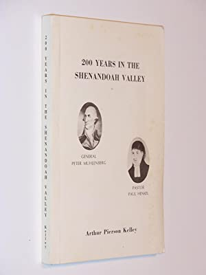 200 Years in the Shenandoah Valley: The Settlers and Their Pine Church, With Records Made by Paul ...