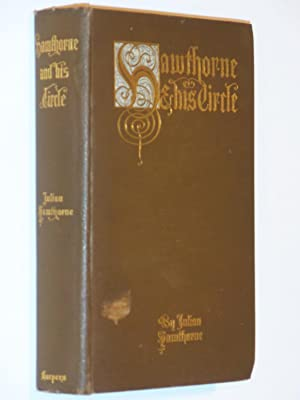 Hawthorne and His Circle: Hawthorne, Julian