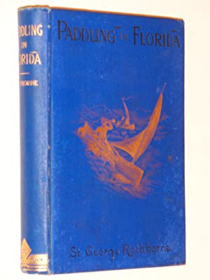 Paddling in Florida or the Canoe Cruisers of the Gulf: Rathborne, St. George