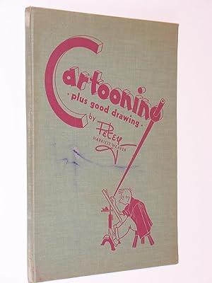 Cartooning Plus Good Drawing: Weaver, Harriett