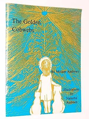 The Golden Cobwebs: Andrews, Miriam