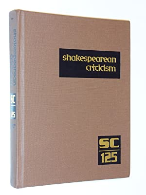 Shakespearean Criticism: Criticism of William Shakespeare's Plays and Poetry, from the First ...