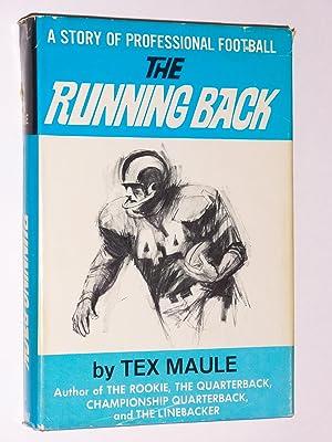 The Running Back: A Novel of Professional Football: Maule, Tex