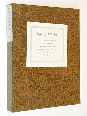 Rare Keepsakes: The Diary of Edward Dunsha Steele Across the Plains to Boulder, Colorado, in the ...