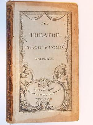 The Theatre, Tragic & Comic Volume XIII (Volume VI of The Comic Theatre): Love Makes a Man; or,...