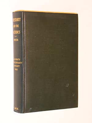 Christianity and the Nations: Duff Lectures for 1910: Speer, Robert E.