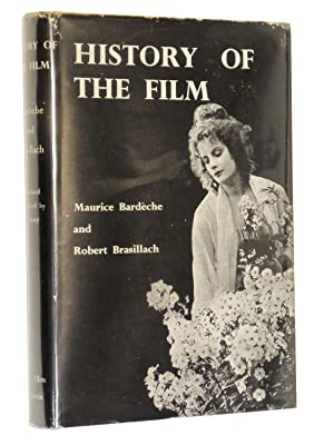History of the Film: Maurice Bardeche and Robert Brasillach; Translated and Edited by Iris Barry
