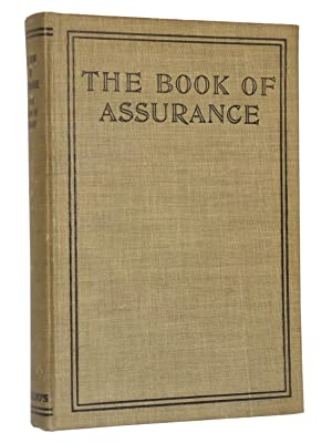 The Book of Assurance (The Book of Ighan): Baha'u'llah; Translated by Ali Kuli Khan; Assisted by ...