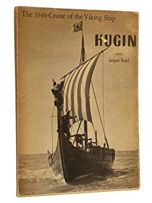 The 1949-Cruise of the Viking Ship Hugin: Rojel, Jorgen