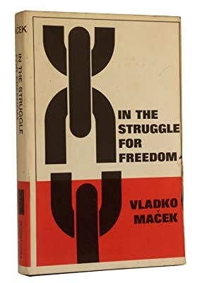 In the Struggle for Freedom: Macek, Vladko; Translated