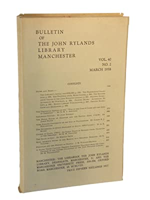 Bulletin of The John Rylands Library Manchester: Vol. 40, No. 2, March 1958: Edited by The ...