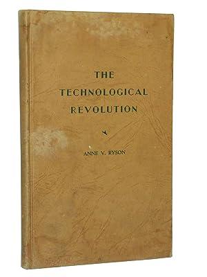 The Technological Revolution: Ryson, Anne V.