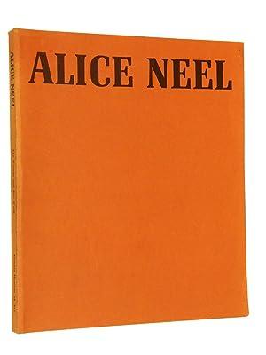 Alice Neel : The Woman and Her Work: Neel, Alice