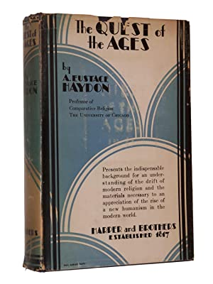 The Quest of the Ages: Haydon, A. Eustace