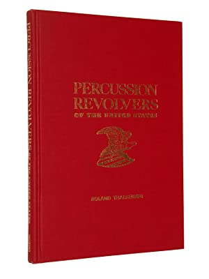 Percussion Revolvers of the United States: Thalheimer, Roland
