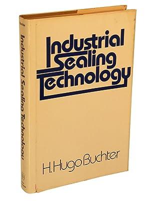 Industrial Sealing Technology: Buchter, H. Hugo
