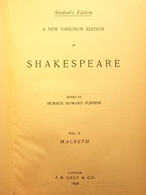 A New Variorum Edition of Shakespeare, Volume II: Macbeth: Shakespeare, William; Edited by Horace ...