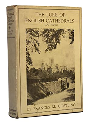 The Lure of English Cathedrals (Southern): Gostling, Frances M.