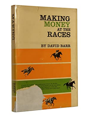 Making Money at the Races: Barr, David