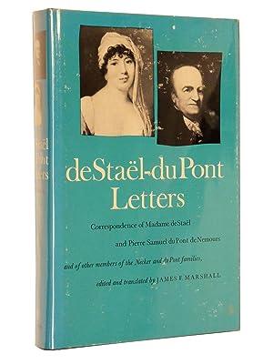 De Stael - Du Pont Letters: Correspondence of Madame de Stael and Pierre Samuel du Pont de Nemours ...