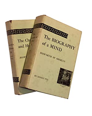 The Biography of a Mind: Bosworth of Oberlin AND The Christian Religion and Human Progress: ...