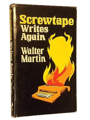 Screwtape Writes Again: Martin, Walter