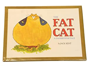 The Fat Cat: A Danish Folktale: Kent, Jack