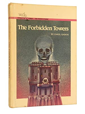 The Forbidden Towers (Pick Your Adventure): Gaskin, Carol