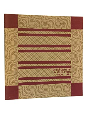 Ohio Quilts and Quilters 1800-1981: Melvin, Patricia Mooney