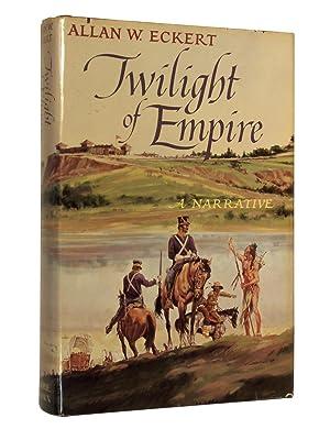 Twilight of Empire: Eckert, Allan W.
