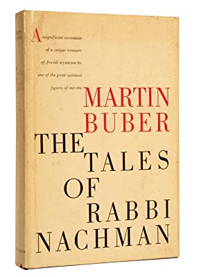The Tales of Rabbi Nachman: Buber, Martin; Translated