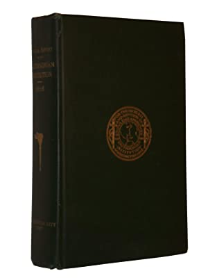 Annual Report of the Board of Regents of The Smithsonian Institution Showing the Operations, ...