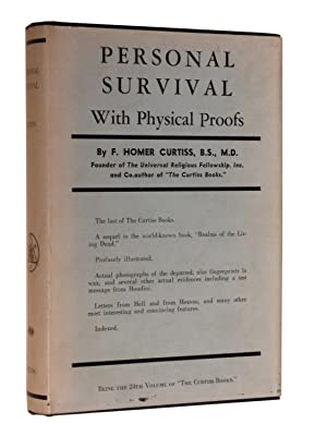 Personal Survival with Physical Proofs: Curtiss, F. Homer