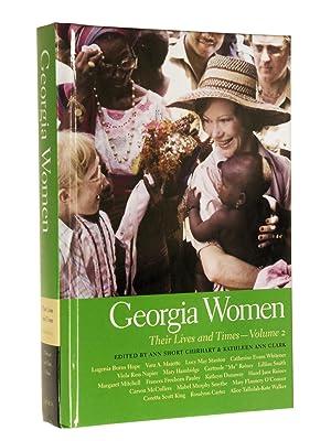 Georgia Women: Their Lives and Times - Volume 2: Chirhart, Ann Short; Clark, Kathleen Ann (Edited ...