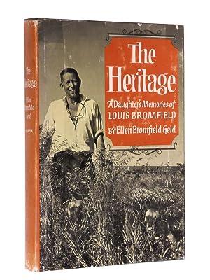The Heritage: A Daughter's Memories of Louis Bromfield: Geld, Ellen Bromfield