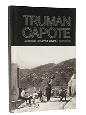 Truman Capote: A Literary Life at the Movies: Pugh, Tison