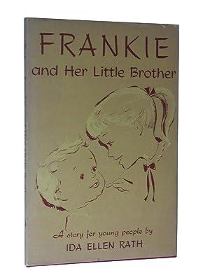 Frankie and Her Little Brother: Rath, Ida Ellen
