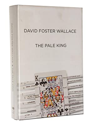 The Pale King: An Unfinished Novel: David Foster Wallace
