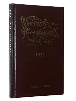 1916 Catalogue and Price List of Winchester: Winchester Repeating Arms