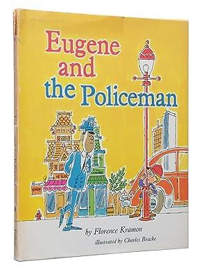 Eugene and the Policeman: Florence Kramon