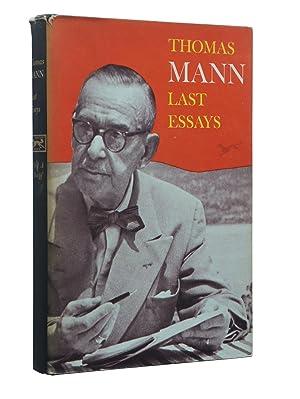 Last Essays: Thomas Mann; Translated