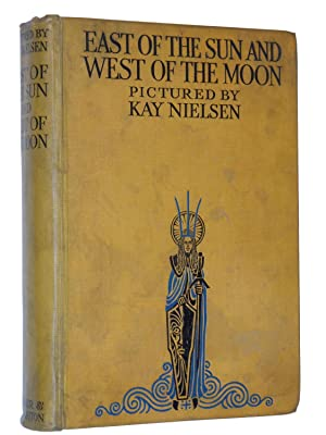 East of the Sun and West of the Moon: Old Tales From the North: Nielsen, Kay
