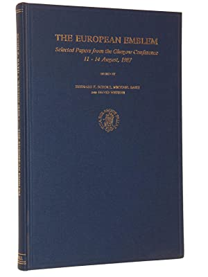 The European Emblem: Selected Papers from the Glasglow Conference 11-14 August 1987: Edited by ...