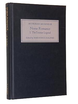Norse Romance I: The Tristan Legend: Kalinke, Marianne E. (Ed.)
